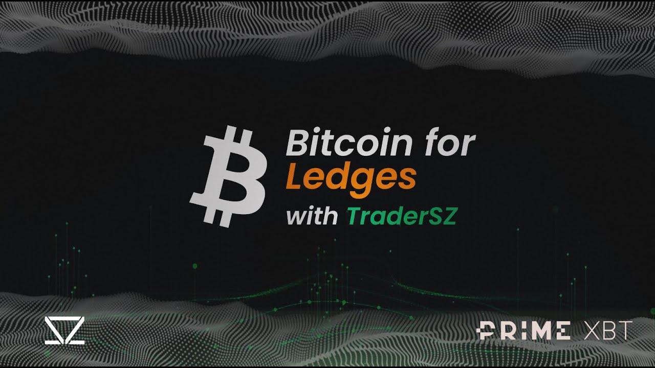 Bitcoin for Ledges 11/04/2021