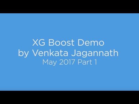 XG Boost Demo by Venkata Jagannath - May 2017 Part 1