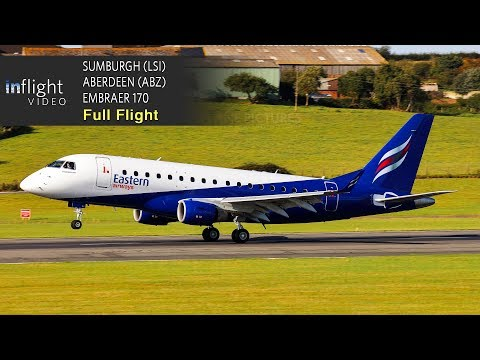 Eastern Airways/Flybe Full Flight: Shetland-Sumburgh to Aberdeen - Embraer 170