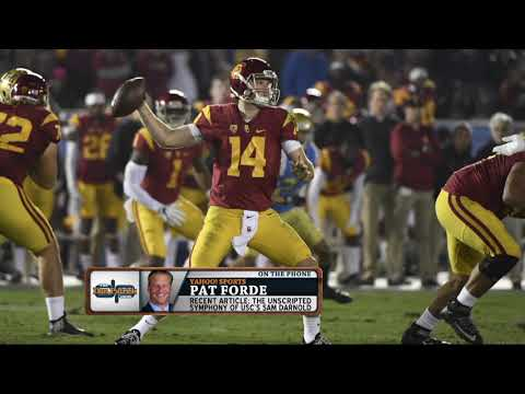 Yahoo Sports' Pat Forde Says If Sam Darnold & USC are Overrated | The Dan Patrick Show | 8/22/17