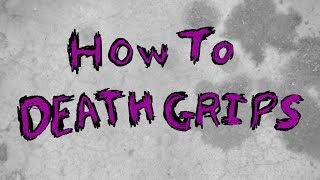 How To Death Grips
