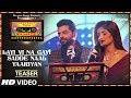 Download Layi Vi Na Gayi Sadde Naal Yaariyan Teaser T Series Mixtape Punjabi Jashan Singh Shipra Goyal mp3