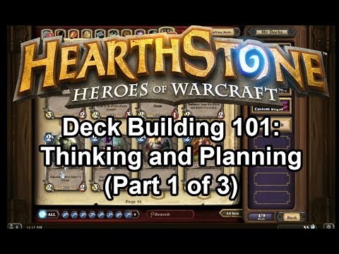 Hearthstone Deck Building 101: Thinking and Planning (Part 1 of 3)