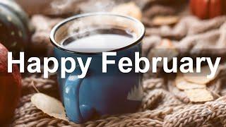 Happy February Jazz - Positive Winter Time Jazz and Bossa Nova Music