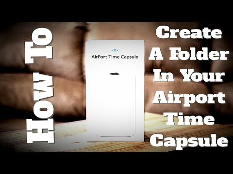 AirPort Time Capsule - How to Create A Folder Within Your AirPort Time Capsule