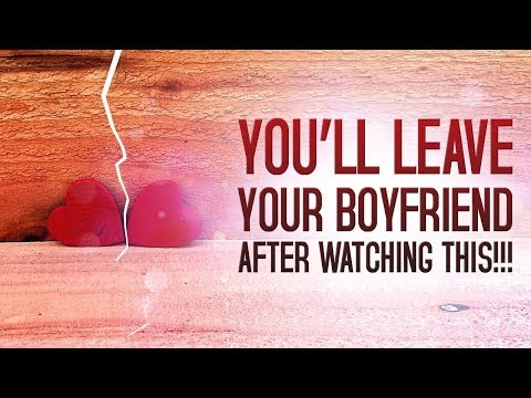 You'll Leave Your Boyfriend After Watching This!!!
