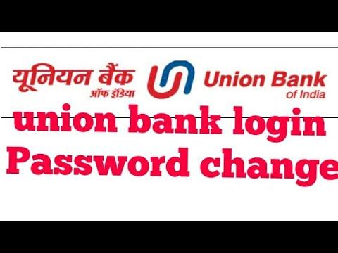Union bank login password change कैसे करते है