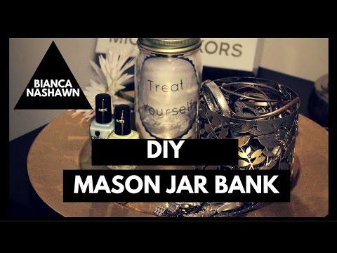 DIY Mason Jar Bank   Bianca Nashawn