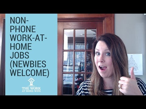Work-at-home Jobs: NO PHONE Required!