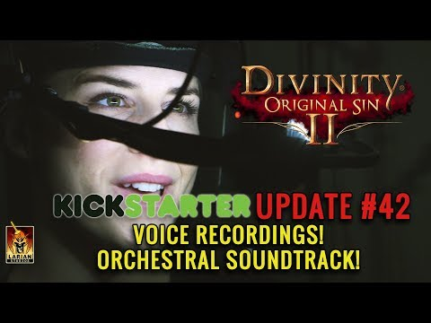 Divinity: Original Sin 2 - Kickstarter Update #42: Voice Recordings! Orchestral Soundtrack!