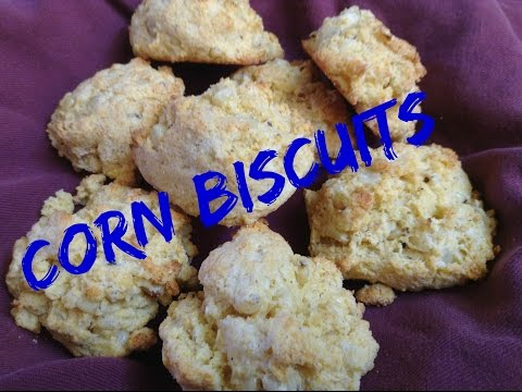 How To Make Corn Biscuits