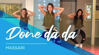 Done Da Da - Massari - Easy Fitness Dance - Baile - Choreography - Coreografia