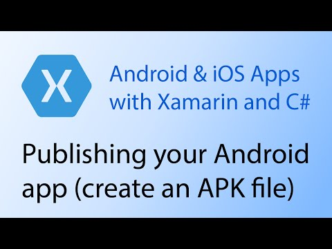 Building apps with Xamarin & C# Tutorial 13 - Publishing your Android app