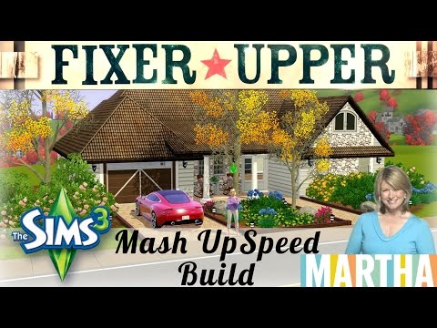 The Sims 3 HGTV Fixer Upper Martha Stewart Mash Up Inspired Speed Build PayneInYourGame