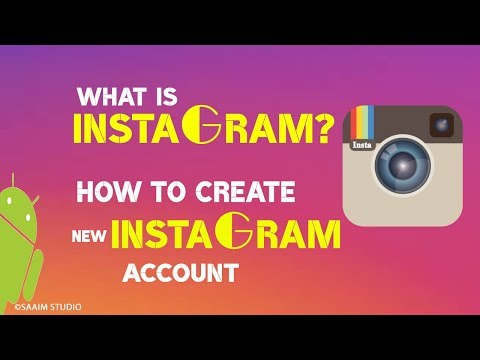 What is Instagram? How to Create Instagram New Account?