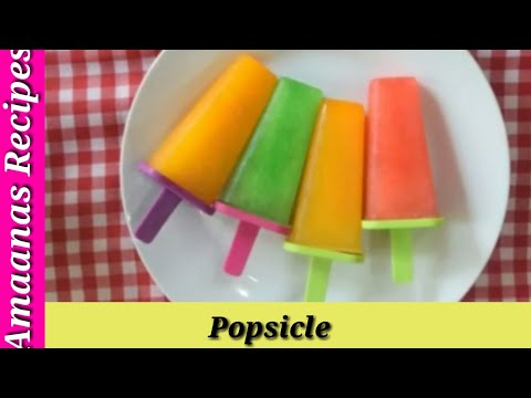 HOW TO MAKE QUICK SUMMER SPECIAL POPSICLE !! AMAANA'S RECIPES!!