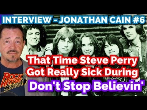 Jonathan Cain On Steve Perry Being Sick Recording Don't Stop Believin'