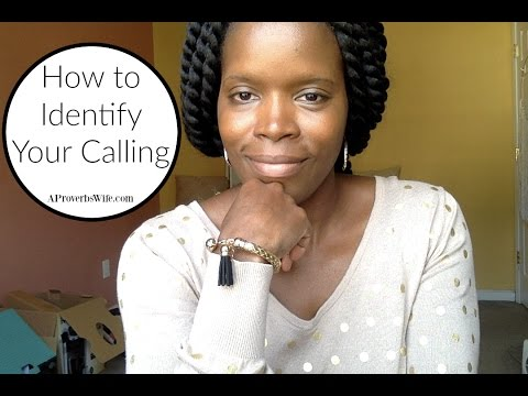 How to Identify Your Calling