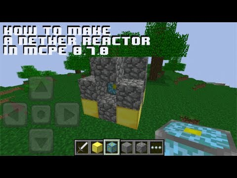 Minecraft Pocket Edition 0.7.3 - How to Make a Nether Reactor iPhone/iPod/iPad/Android