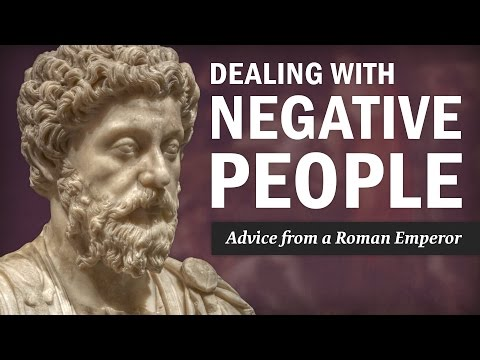 Dealing with Negative People: Advice from a Roman Emperor