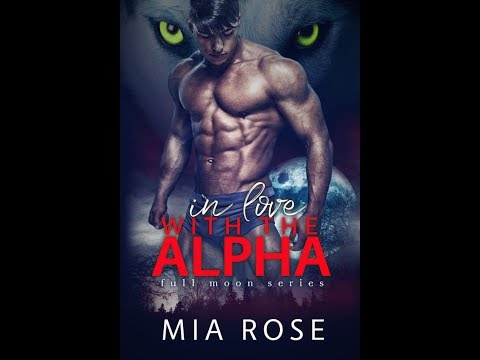 In Love with a Alpha: Paranormal Romance