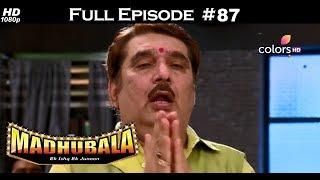 Madhubala - Full Episode 84 - With English Subtitles