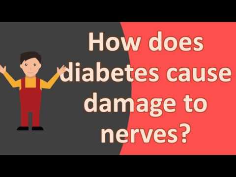 How does diabetes cause damage to nerves ?