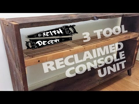 A Decent Project - 3 Tool Reclaimed Console Unit