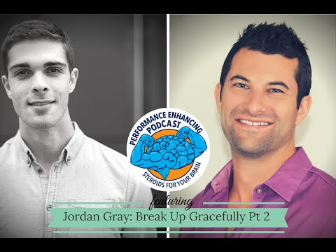 Jordan Gray Interview: Breaking Up Gracefully Part 2