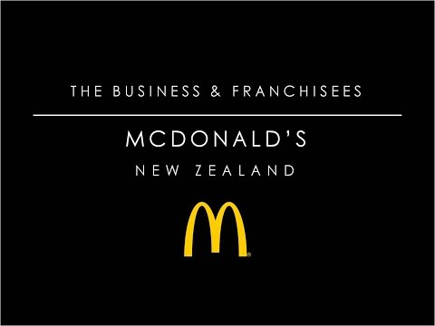 McDonald's New Zealand - The Business & Franchisee