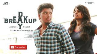 Breakup Day | Tamil Short Film | 2017