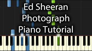 Ed Sheeran - Photograph Tutorial (How To Play on Piano)
