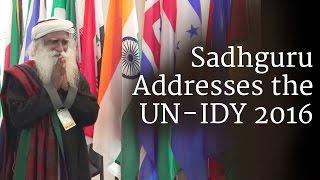 Sadhguru Addresses the UN - IDY 2016