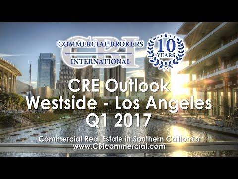 Westside LA Commercial Real Estate Outlook - Q1 2017