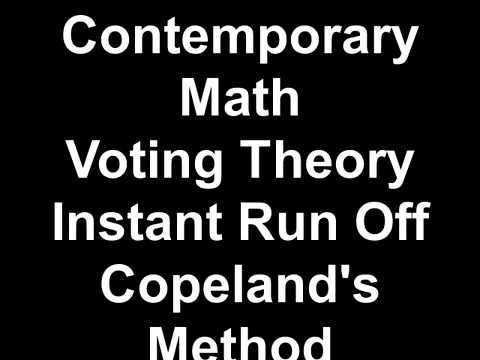 Contemporary Math Voting Theory Instant Run Off Copeland's Method