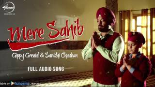 Mere Sahib ( Full Audio Song ) | Gippy Grewal | Punjabi Song Collection | Speed Records