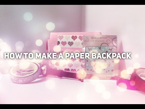How to make a paper backpack