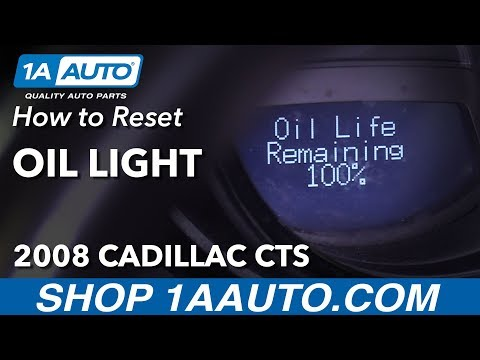 How to Reset Oil Light 2008 Cadillac CTS