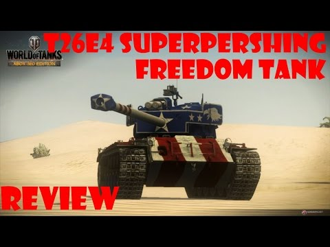 World Of Tanks Xbox 360 T26E4 Super Pershing and Freedom Review