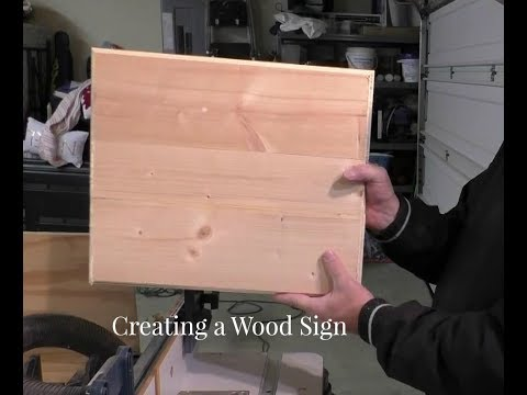 Creating a Wood Sign