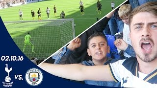 SPURS V MANCHESTER CITY 2-0 (02.10.16) | A FAN EXPERIENCE
