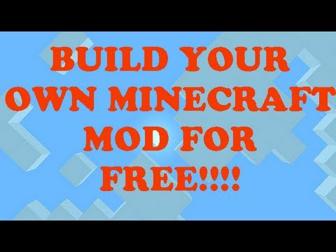 HOW TO CREATE YOUR OWN MINECRAFT MOD FOR FREE! [EASYMC]