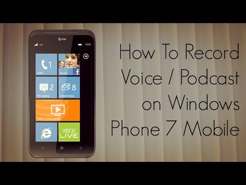 How to Record Voice / Podcast on Windows Phone 7 - PhoneRadar