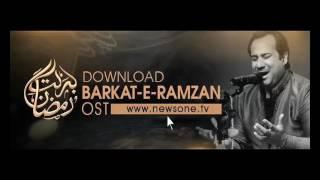 Barkat e Ramzan OST by #RahatFatehAliKhan