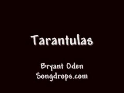 FUNNY SONG: Tarantulas (The Tarantula Song)