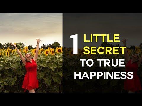 1 Little Secret To True Happiness