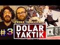 Dolar Yaktik Troll Challenge 03 Cem Korkmaz