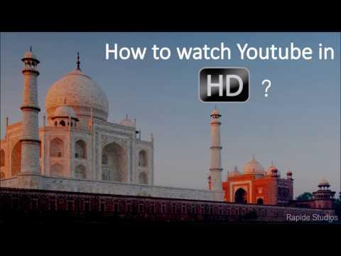 How to Watch Youtube in HD   No Buffer 1080p