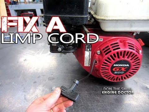 HOW-TO Fix A Limp Cord On A Small Engine