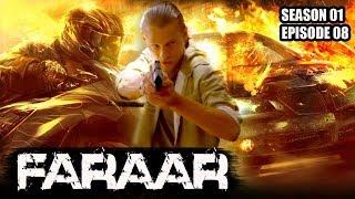 Faraar (Hindi Dubbed) Season 01 Episode 08   Hollywood to Hindi Dubbed   TV Series